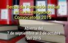 Imagen sobre Becas de Formación Inicial en la Investigación Convocatoria 2015